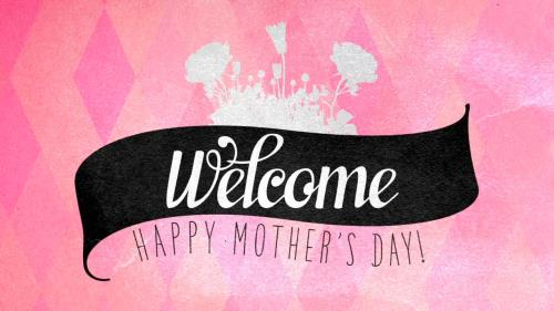 view the Motion Background Mother's Day Diamonds Welcome