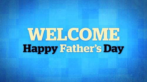 view the Motion Background It's Father's Day Welcome