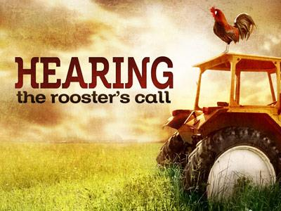 view the PowerPoint Template Hearing The  Rooster  Call