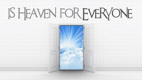 Is  Heaven  For  Everyone PowerPoint Template 1