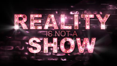 Reality is Not a Show PowerPoint Template 1