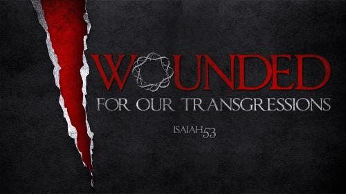 Wounded for Transgressions PowerPoint Template