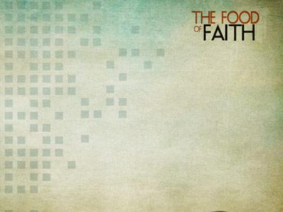 The Food of Faith PowerPoint Template 5