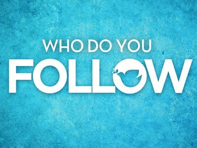 Image result for who do you follow