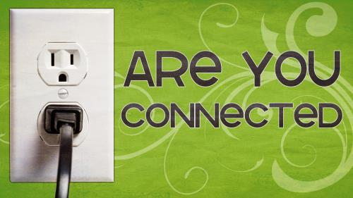Are  You  Connected Preaching Slide