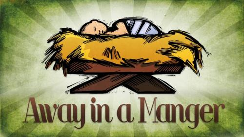 Away in a  Manger with  Lyrics PowerPoint Template