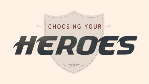 Choosing  Your  Heroes PowerPoint Template 1