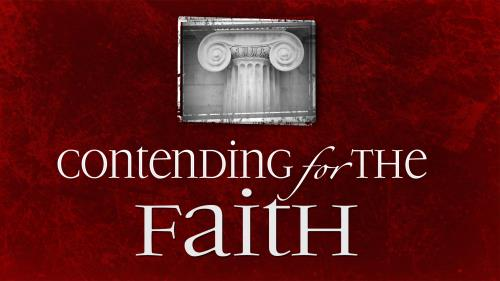 Contending for the  Faith PowerPoint Template 1