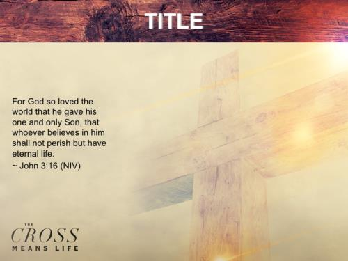 Cross Means Life PowerPoint Template 2