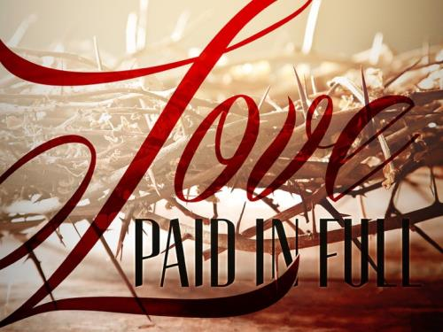 Love Paid In Full PowerPoint Template 1