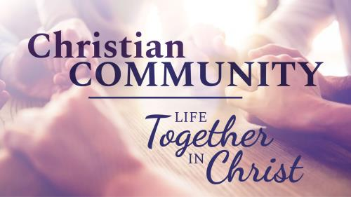 Christian Community | Life Together In Christ PowerPoint Template 1