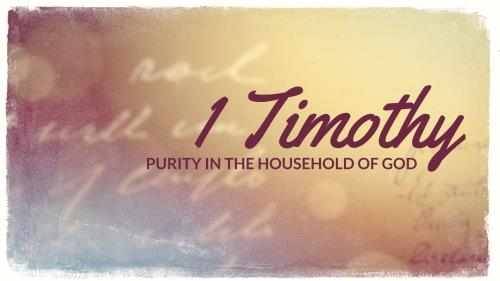 1 Timothy | Purity In The Household of God PowerPoint Template 1