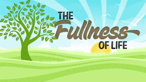 Fullness of  Life PowerPoint Template 1