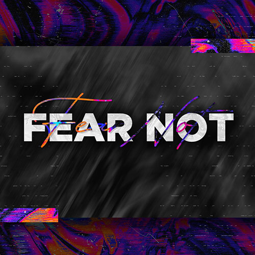 Fear Not Thumbnail
