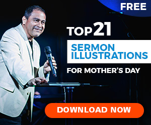 Free Mother's Day Sermon Illustrations